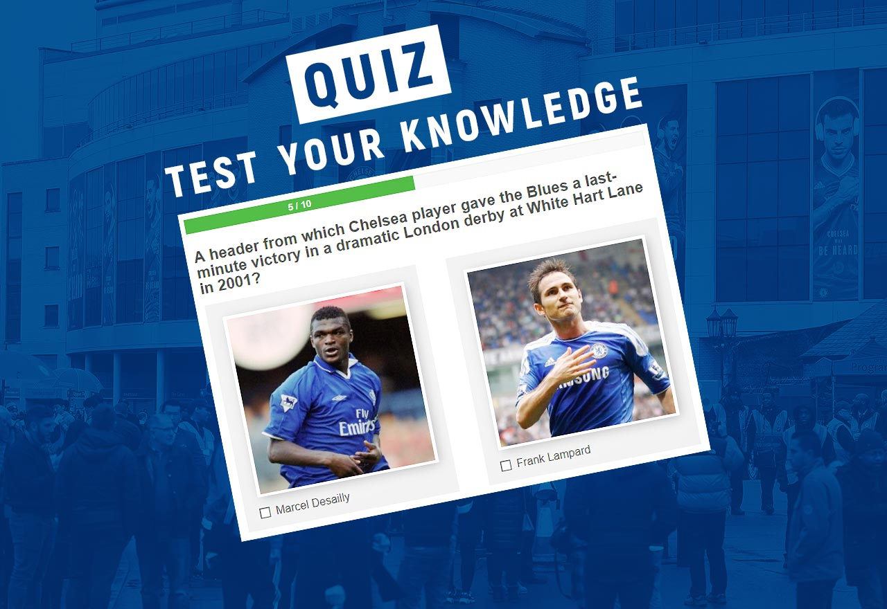 The Chelsea Quiz - Vs Tottenham