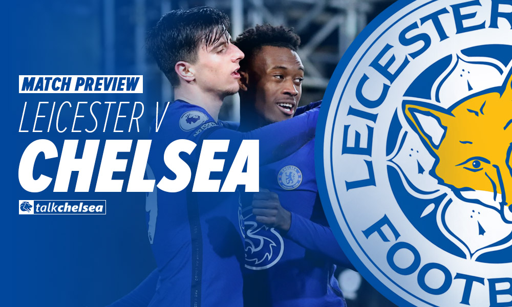 Confirmed Line-Up: Leicester vs Chelsea – Talk Chelsea